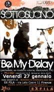 BEMYDELAY