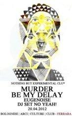 murder e bemydelay